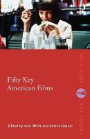 Fifty Key American Films - Routledge Key Guides (Paperback)