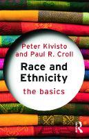Race and Ethnicity: The Basics - The Basics (Paperback)