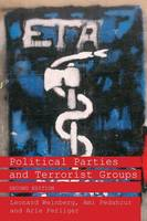 Political Parties and Terrorist Groups - Extremism and Democracy (Paperback)