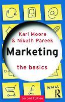 Marketing: The Basics - The Basics (Paperback)
