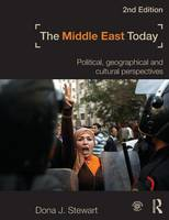 The Middle East Today: Political, Geographical and Cultural Perspectives (Paperback)