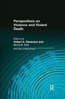 Perspectives on Violence and Violent Death (Paperback)