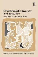 Ethnolinguistic Diversity and Education: Language, Literacy and Culture (Paperback)