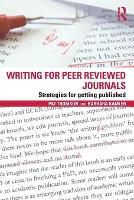 Writing for Peer Reviewed Journals: Strategies for getting published (Paperback)