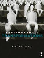 Environmental Transformations: A Geography of the Anthropocene (Paperback)