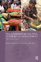 The Comparative Political Economy of Development: Africa and South Asia (Paperback)