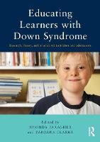 Educating Learners with Down Syndrome: Research, theory, and practice with children and adolescents (Paperback)