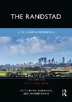 Randstad's Polycentric Metropolis - Routledge Studies in the Modern World Economy (Hardback)