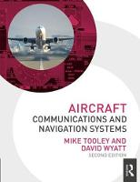 Aircraft Communications and Navigation Systems (Paperback)