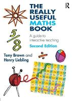 The Really Useful Maths Book: A guide to interactive teaching (Paperback)