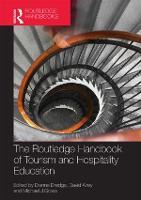 The Routledge Handbook of Tourism and Hospitality Education (Hardback)