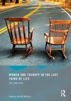 Women and Therapy in the Last Third of Life: The Long View (Paperback)