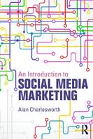 An Introduction to Social Media Marketing (Paperback)