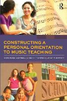 Constructing a Personal Orientation to Music Teaching (Paperback)
