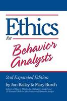 Ethics for Behavior Analysts: 2nd Expanded Edition (Hardback)