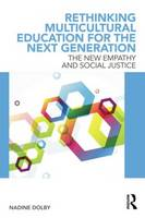 Rethinking Multicultural Education for the Next Generation (Paperback)