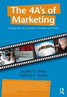 The 4 A's of Marketing: Creating Value for Customer, Company and Society (Paperback)