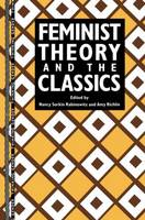 Feminist Theory and the Classics - Thinking Gender (Paperback)