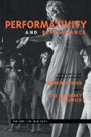 Performativity and Performance - Essays from the English Institute (Paperback)