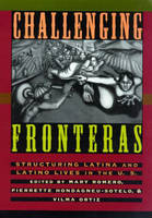 Challenging Fronteras: Structuring Latina and Latino Lives in the U.S. (Paperback)