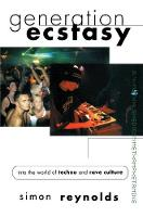 Generation Ecstasy: Into the World of Techno and Rave Culture (Paperback)