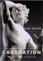 Castration: An Abbreviated History of Western Manhood (Hardback)