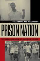 Prison Nation: The Warehousing of America's Poor (Paperback)
