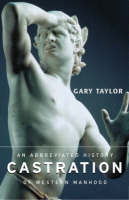 Castration: An Abbreviated History of Western Manhood (Paperback)