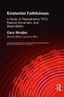 Existential Faithfullness: A Study of Reduplicative TETU, Feature Movement and Dissimulation - Outstanding Dissertations in Linguistics (Hardback)