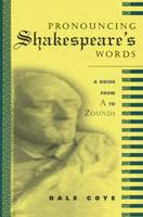 Pronouncing Shakespeare's Words (Paperback)