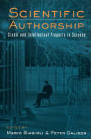 Scientific Authorship: Credit and Intellectual Property in Science (Paperback)