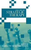 The Art of Strategic Therapy (Hardback)