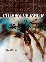 Integral Urbanism (Hardback)