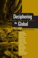 Deciphering the Global: Its Scales, Spaces and Subjects (Paperback)