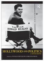 Hollywood and Politics: A Sourcebook (Paperback)