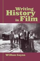 Writing History in Film (Paperback)