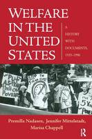 Welfare in the United States: A History with Documents, 1935-1996 (Paperback)