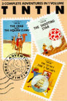 """Adventures of Tintin: """"Crab with the Golden Claws"""", """"Shooting Star"""" and """"Secret of the Unicorn"""" v. 3"""