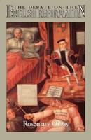 The Debate on the English Reformation (Paperback)