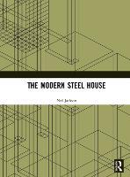 The Modern Steel House (Hardback)