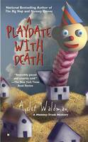 A Playdate with Death