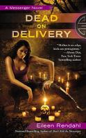 Dead On Delivery: A Messenger Novel (Paperback)