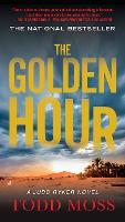 The Golden Hour: A Jack Ryker Novel (Paperback)