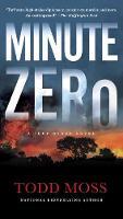 Minute Zero: A Judd Baxter Novel (Paperback)