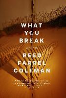 What You Break: A Gus Murphy Novel (Paperback)