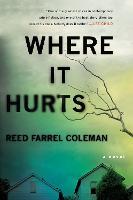 Where It Hurts: A Novel (Paperback)