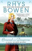 Crowned And Dangerous: A Royal Spyness Mystery (Paperback)