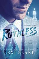 Ruthless - A Lawless Novel 1 (Paperback)