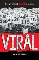 VIRAL: The Fight Against AIDS in America (Hardback)