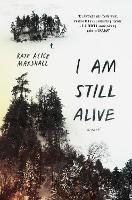 I Am Still Alive (Hardback)